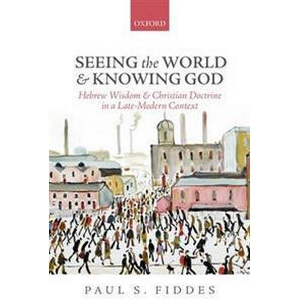 Seeing the World and Knowing God (Pocket, 2015)