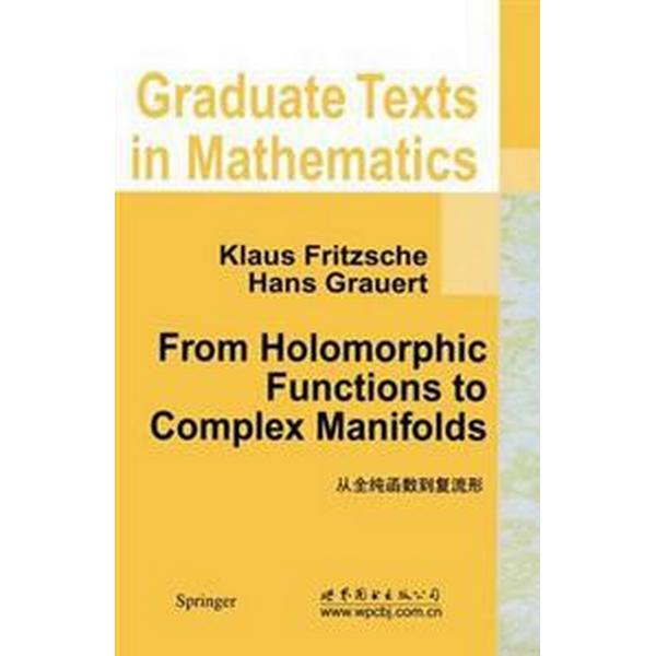 From Holomorphic Functions to Complex Manifolds (Pocket, 2002)