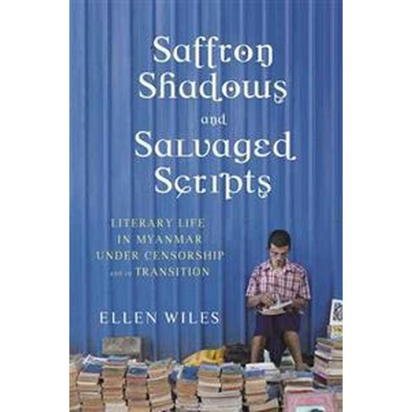 Saffron Shadows and Salvaged Scripts (Inbunden, 2015)