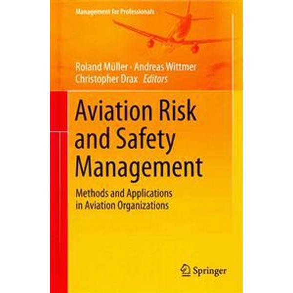 Aviation Risk and Safety Management (Inbunden, 2014)