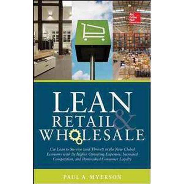 Lean Retail and Wholesale (Inbunden, 2014)
