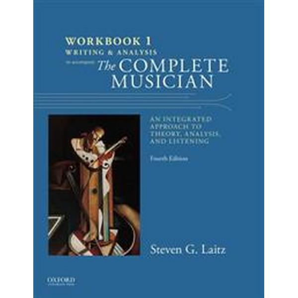Workbook to Accompany the Complete Musician (Pocket, 2015)