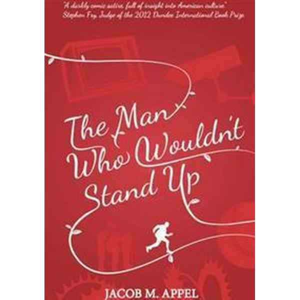 The Man Who Wouldn't Stand Up (Pocket, 2014)