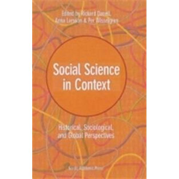 Social Science in context: historical, sociological and global perspectives (Inbunden, 2013)