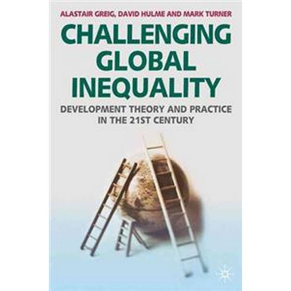 Challenging Global Inequality (Pocket, 2007)