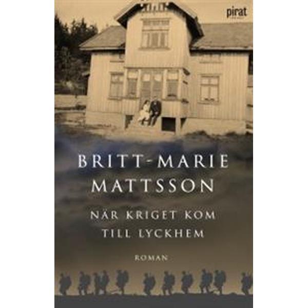 När kriget kom till Lyckhem (E-bok, 2014)