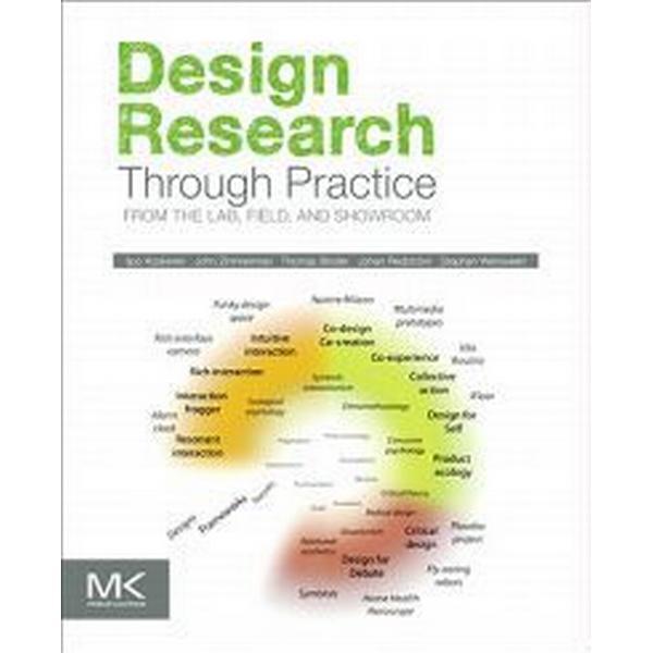 Design Research Through Practice (Häftad, 2011)