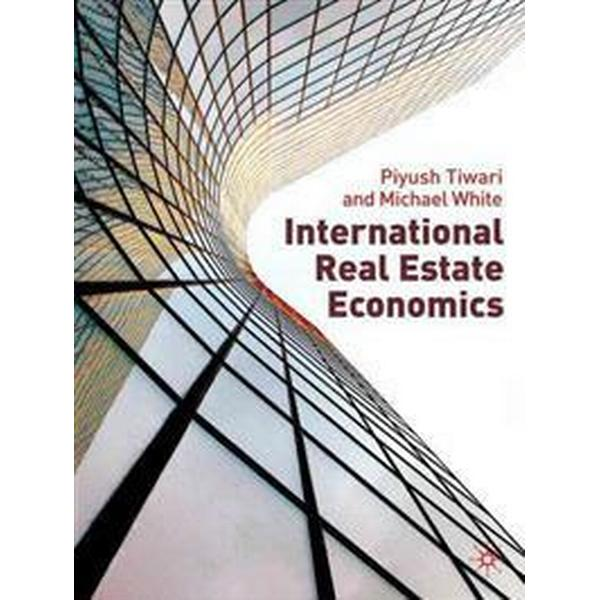 International Real Estate Economics (Inbunden, 2010)
