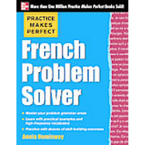 Practice Makes Perfect French Problem Solver (Häftad, 2013)