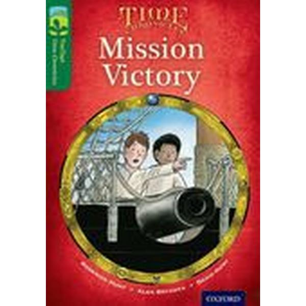 Oxford Reading Tree TreeTops Time Chronicles: Level 12: Mission Victory (Häftad, 2014)