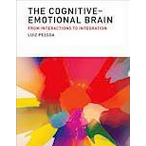 The Cognitive-Emotional Brain (Inbunden, 2013), Inbunden