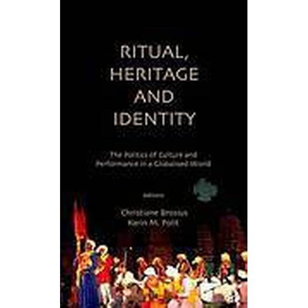 Ritual, Heritage and Identity (Inbunden, 2011)