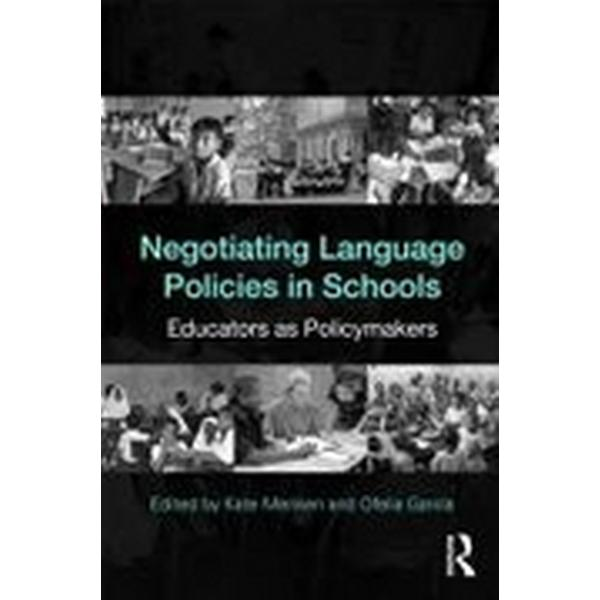 Negotiating Language Policies in Schools (Pocket, 2010)