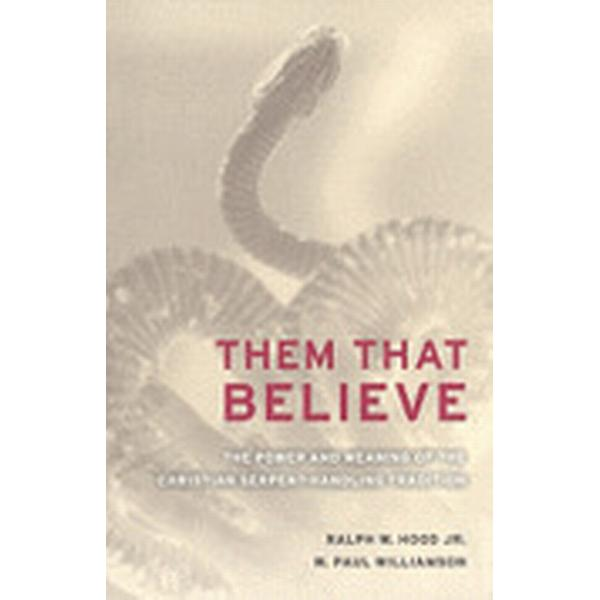 Them That Believe (Häftad, 2008)