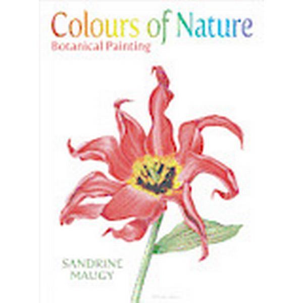 Colours of Nature (Inbunden, 2012)