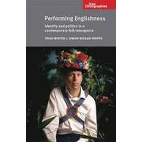 Performing Englishness (Häftad, 2015)