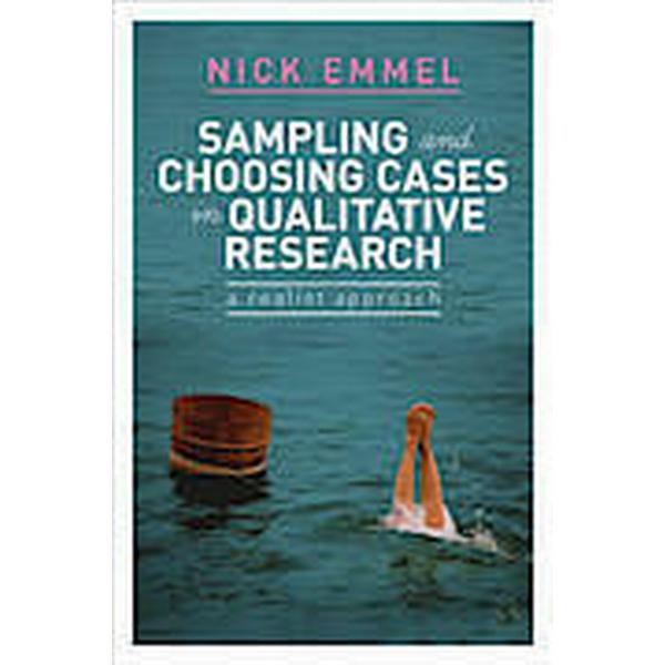 Sampling and Choosing Cases in Qualitative Research (Häftad, 2013)