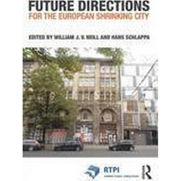Future Directions for the European Shrinking City (Häftad, 2016)