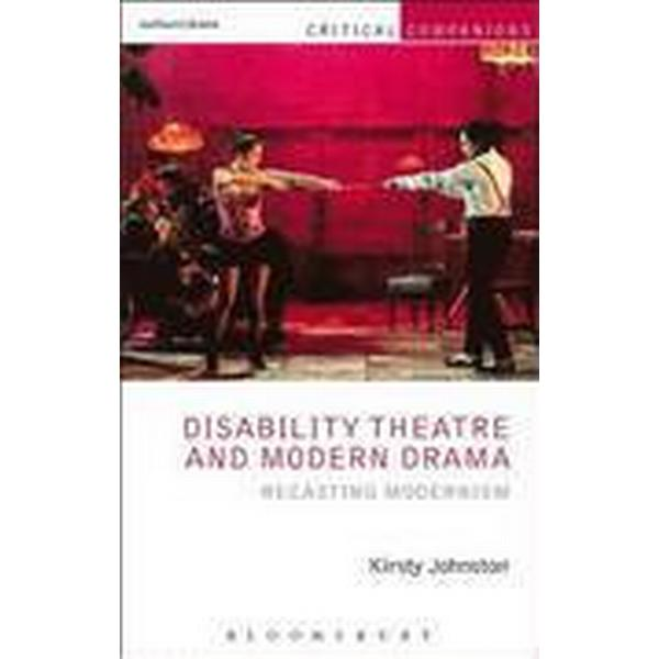 Disability Theatre and Modern Drama (Häftad, 2015)