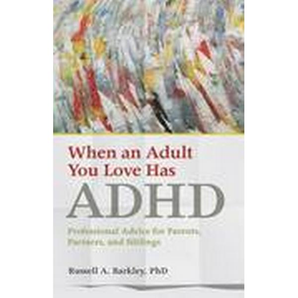 When an Adult You Love Has ADHD (Häftad, 2016)