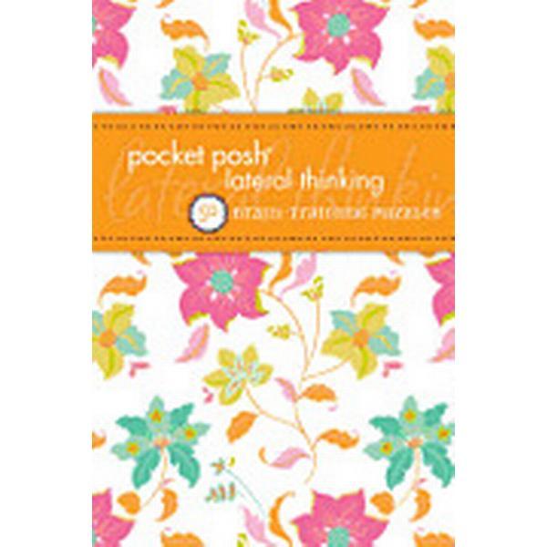 Pocket Posh Lateral Thinking (Häftad, 2013)