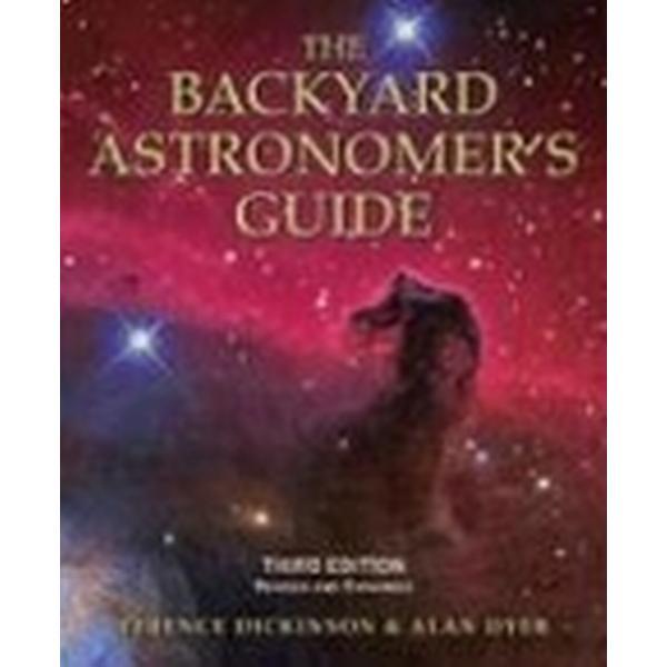 The Backyard Astronomer's Guide (Inbunden, 2008)