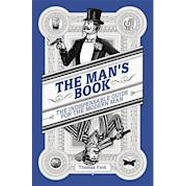 Mans book - the indispensable guide for the modern man (Pocket, 2014)