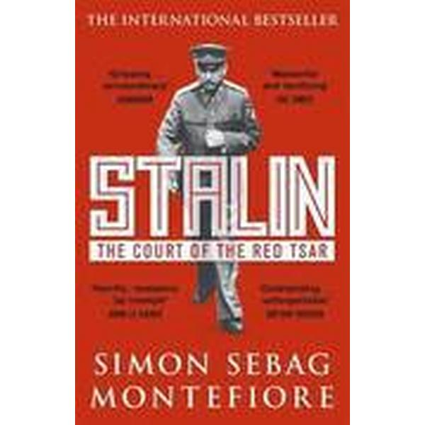 Stalin: The Court of the Red Tsar - Simon Sebag Montefiore ...