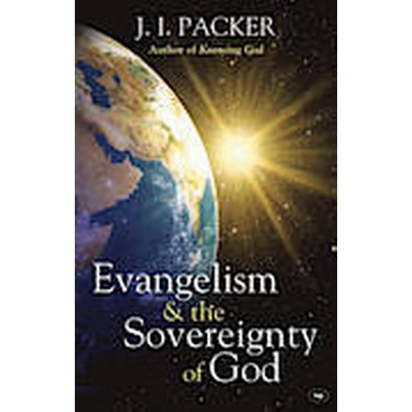 Evangelism and the Sovereignty of God (Häftad, 2010)