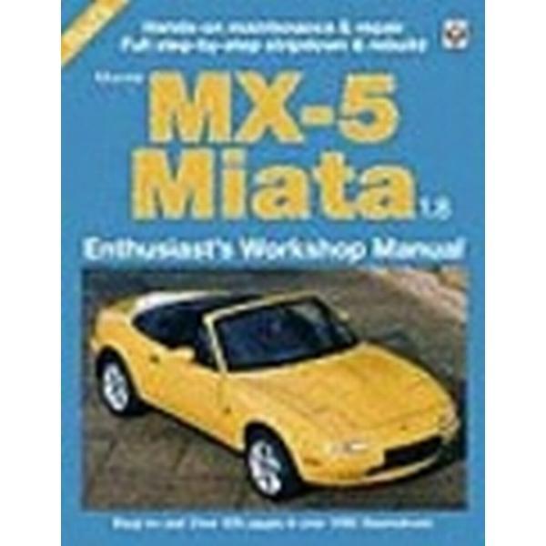 Mazda MX-5 Miata 1.8 Enthusiast's Workshop Manual (Häftad, 2006)