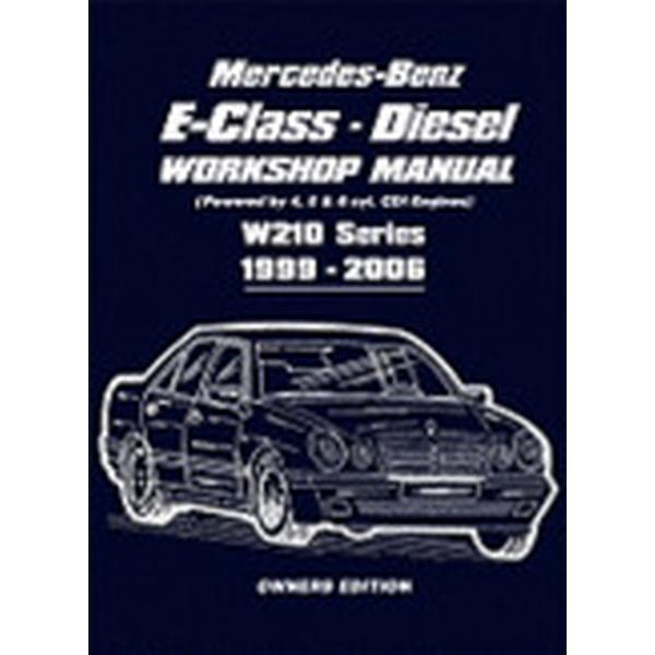 Mercedes-Benz E-Class Diesel Workshop Manual (Häftad, 2008)