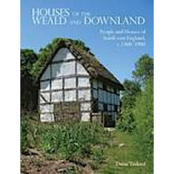 Houses of the Weald and Downland (Häftad, 2012)