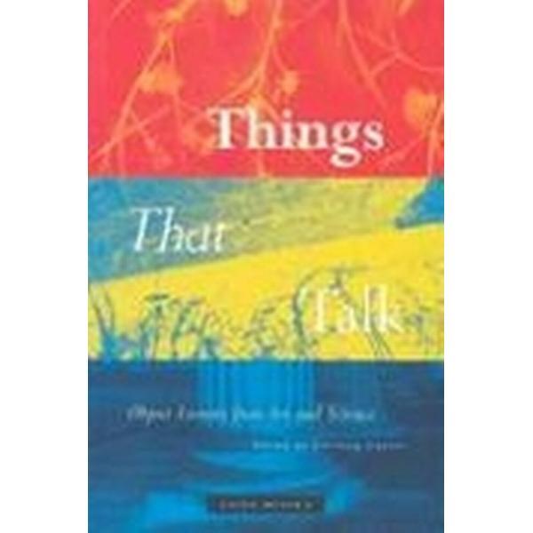 Things that Talk (Inbunden, 2004)