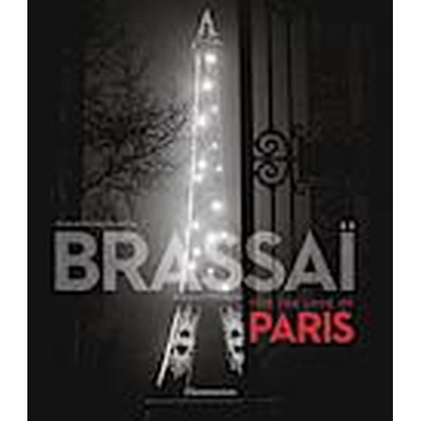 Brassai: For the Love of Paris (Inbunden, 2014)