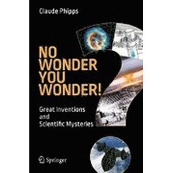 No Wonder You Wonder! (Häftad, 2015)