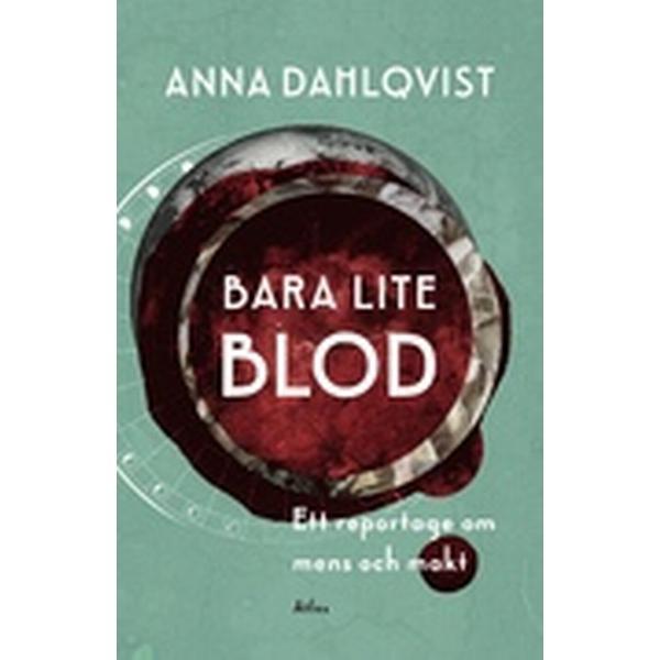 Bara lite blod: ett reportage om mens och makt (Danskt band, 2016)