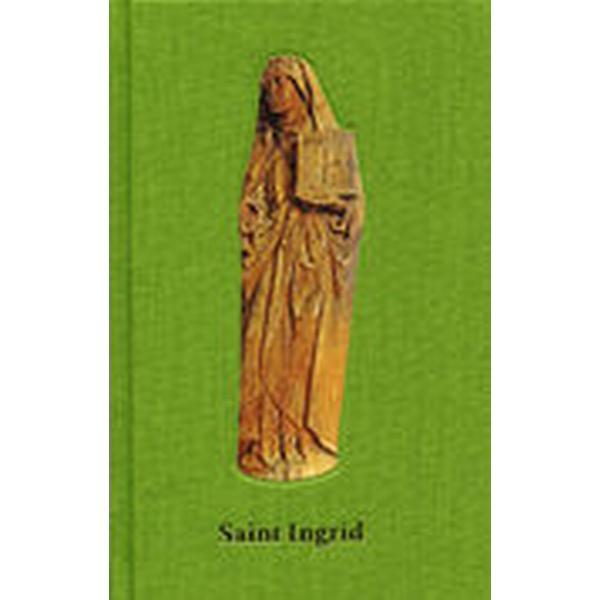 Saint Ingrid (Inbunden, 2012)