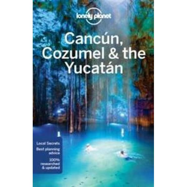 Lonely Planet Cancun, Cozumel & the Yucatan (Häftad, 2016)