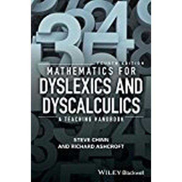 Mathematics for Dyslexics and Dyscalculics - a Teaching Handbook 4E (Häftad, 2017)