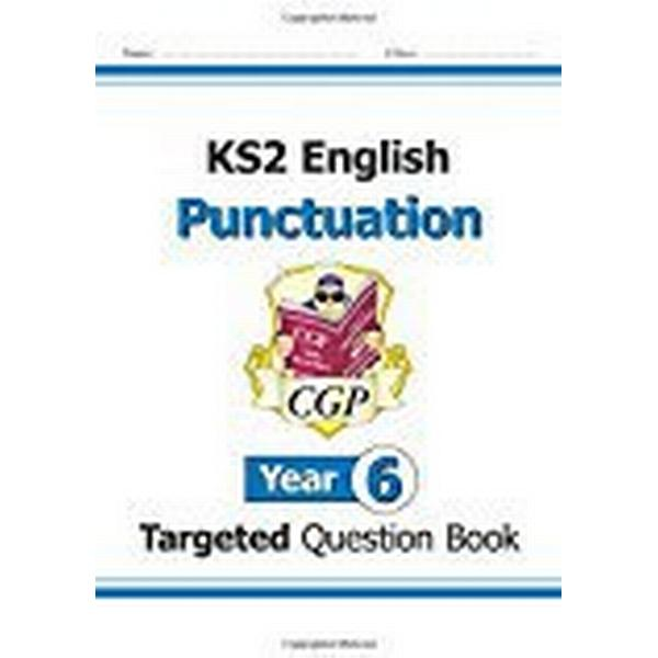 KS2 English Targeted Question Book: Punctuation - Year 6 (CGP KS2 English)