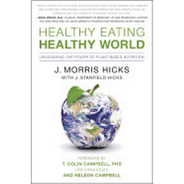 Healthy Eating, Healthy World (Pocket, 2011)