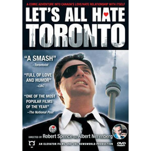 Let's All Hate Toronto (DVD) (DVD 2011)