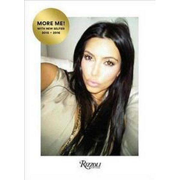 Kim Kardashian West: Selfish: More Me! with New Selfies 2015-2016 (Inbunden, 2016)