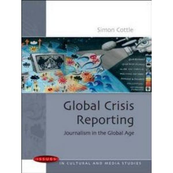 Global Crisis Reporting (Pocket, 2008)