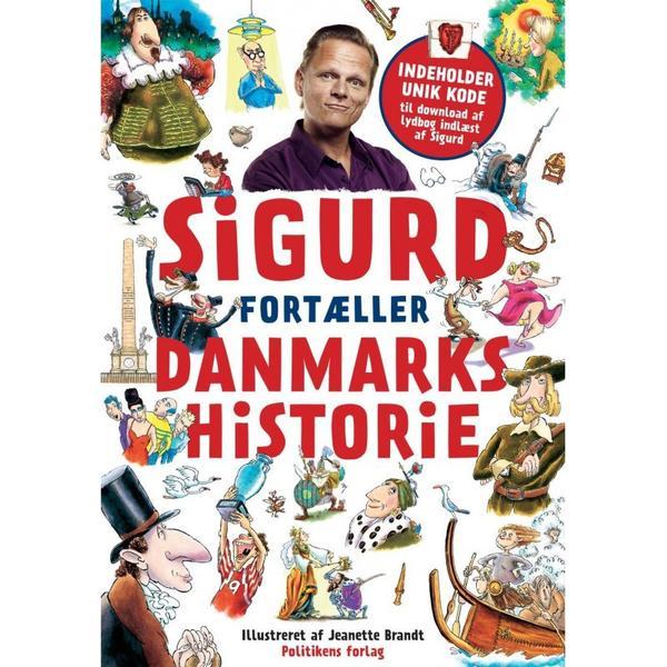 Sigurd fortæller danmarkshistorie Bind 1-2