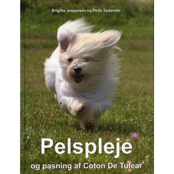 Pelspleje og pasning af Coton De Tulear (Inbunden, 2012)