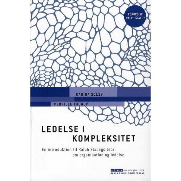 Ledelse i kompleksitet: en introduktion til Ralph Staceys teori om organisation og ledelse, Hæfte