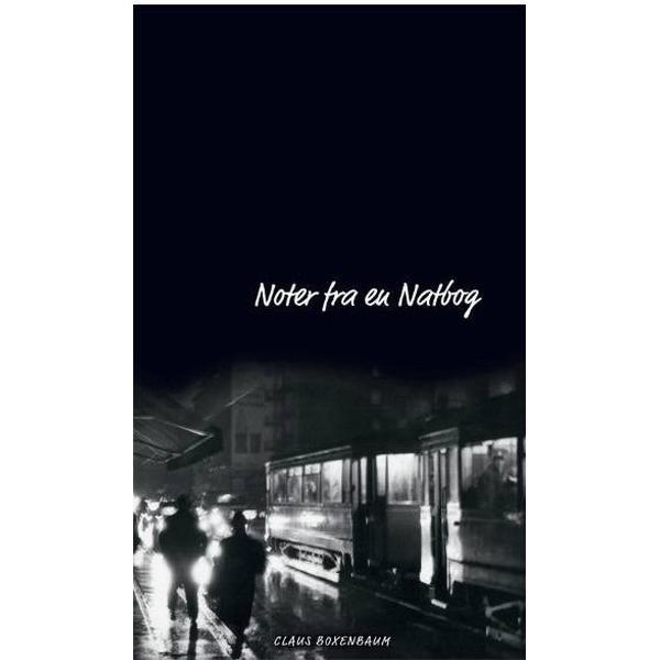 Noter fra en natbog: noveller, Hæfte