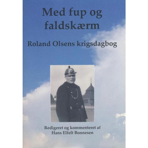Med fup og faldskærm: Roland Olsens krigsdagbog, Hæfte
