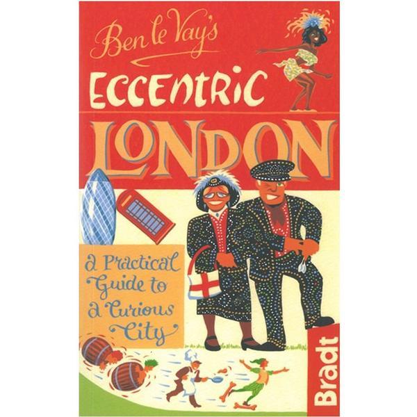 Ben Le Vay's Eccentric London (Häftad, 2012)